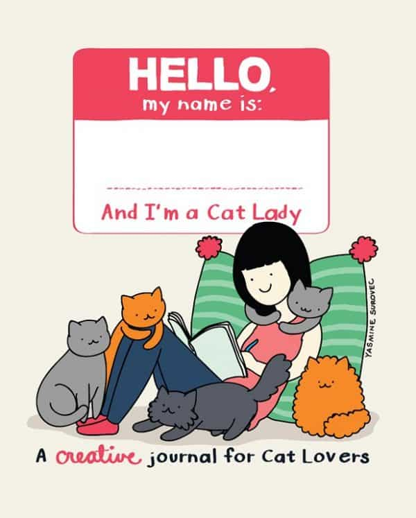 Hello My Name Is (Cat Lady Creative Journal)