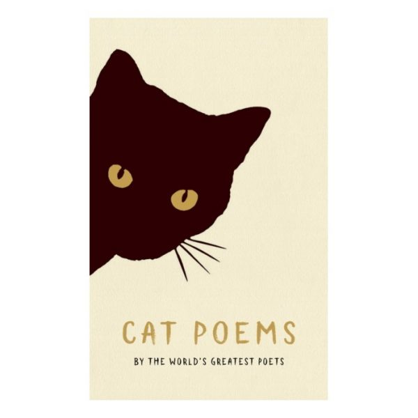 Cat Poems By The Worlds Greatest Poets