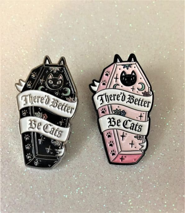 Punky Pins There'd Better Be Cats Enamel Pin